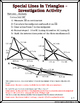 Triangles - Special Lines Investigation Activity & Practic