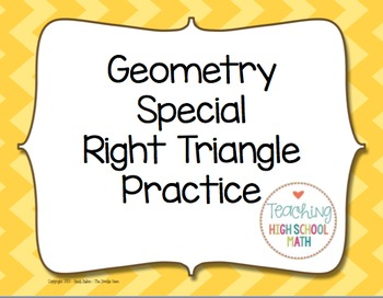 Geometry Special Right Triangles 30-60-90 45-45-90