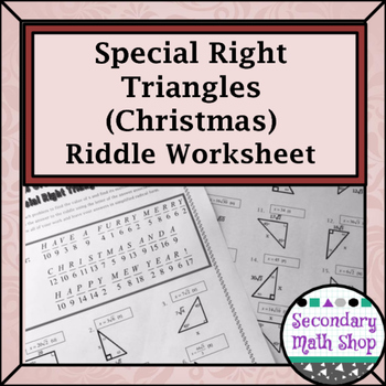 Right Triangles Special Right Triangles Christmas Riddle Worksheet