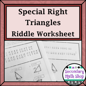 Right Triangles Geometry Special Right Triangles Practice Riddle Worksheet