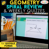 Geometry Spiral Review & Weekly Quizzes | Google Forms | G