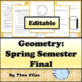 Geometry Spring Semester Exam - Editable