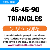 45-45-90 Triangles Study Guide