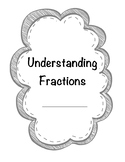 Understanding Fractions Study Guide / Student Notes