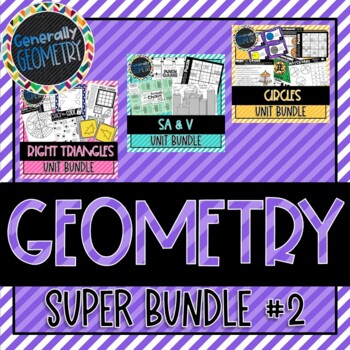 Geometry Super Bundle #2 Right Triangles, Circles, Surface Area, Volume