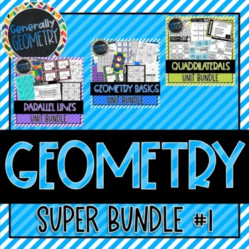 Geometry Super Bundle #1! Basics, Parallel Lines, Polygons, Quadrilaterals