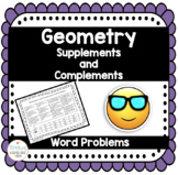 Geometry Supplementary and Complementary Angles Word Problems