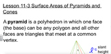 Geometry- Surface Area of Pyramids and Cones