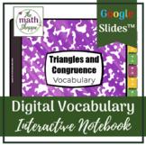 Geometry: TRIANGLES & CONGRUENCE Digital Vocabulary Intera