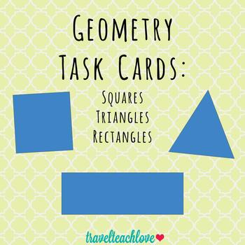Geometry Task Cards: Squares, Triangles, Rectangles