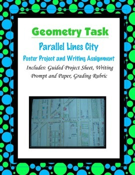 Geometry Task (Project): Parallel Lines City Project and W
