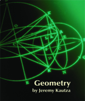 Geometry-Teacher Manual, Lesson Plans, Class Notes, Activities, Assessments, PPT