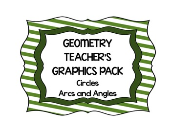 Geometry Teacher's Clip Art Pack - Circles Arcs and Angles