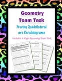 Geometry {Team Task} ~ Proving a Quadrilateral is a  Parallelogram