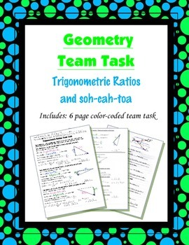 Geometry {Team Task} ~ Trigonometric Ratios and soh-cah-toa