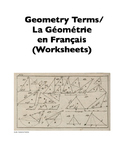 Geometry Terms in French/La Géométrie en Français (Worksheets)