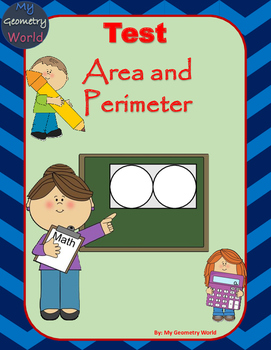 Geometry Test: Area and Perimeter