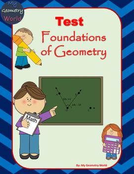 Geometry Test: Foundations of Geometry