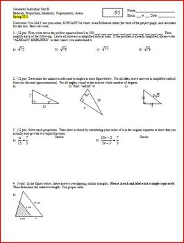 Geometry Test: Radicals Proportions Similarity Trig Spring 2011 (2 versions)