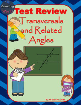 Geometry Test Review: Transversals and Related Angles
