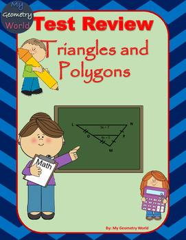 Geometry Test Review: Triangles and Polygons