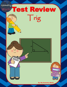 Geometry Test Review: Trig Ratios