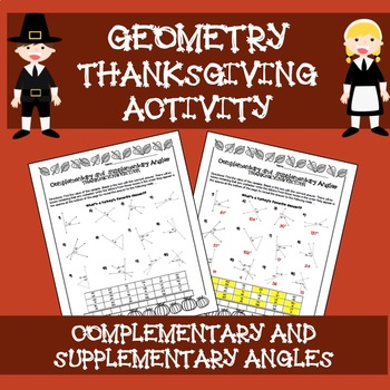 Geometry Thanksgiving Activity - Complementary and Supplementary Angles