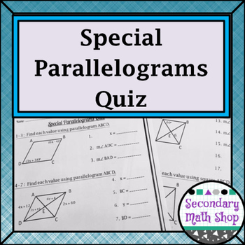 Quadrilaterals - The Family of Quadrilaterals: Special Parallelograms Quiz