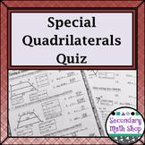 Quadrilaterals - The Family of Quadrilaterals: Special Quadrilaterals Quiz