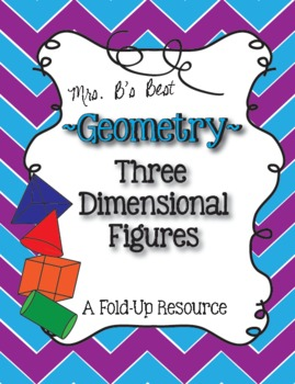 Geometry - Three Dimensional Figures