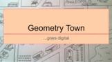 Geometry Town goes Digital