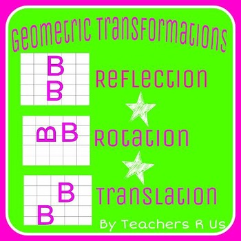 Geometry Transformations (Reflection, Rotation, Translatio