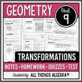 Transformations (Geometry Curriculum - Unit 9)