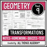 Transformations (Geometry Curriculum - Unit 9) - DISTANCE LEARNING