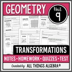 Transformations (Geometry - Unit 9)