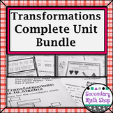 Transformations - Geometry Unit 6: Transformations Unit Bundle