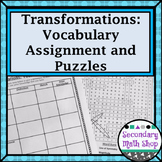Transformations - Unit 9: Transformations Vocabulary Assignment
