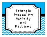 Geometry Triangle Inequality Theorem Activity and Problems
