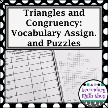Congruent Triangles - Unit 4: Congruency Unit -  Vocabulary Assignment & Puzzles