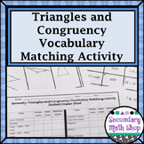 Congruent Triangles - Geometry Triangles & Congruency Vocabulary Matching Act.