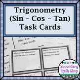 Right Triangles - Trigonometry (Sine - Cosine - Tangent) Task Cards