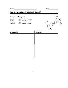 Geometry - Two Column Proof Writing for Angles #4 (chapter 2)
