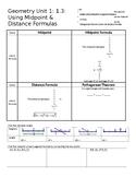 Geometry Unit 1: 1.3: Using Midpoint & Distance Formulas