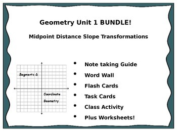 Geometry Unit 1 BUNDLE - Midpoint Distance Slope Transformations