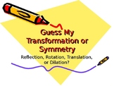 Geometry Unit 1 Transformations Guessing Game Activity