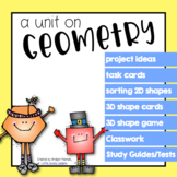 Geometry Unit - 2D shapes and 3D space figures