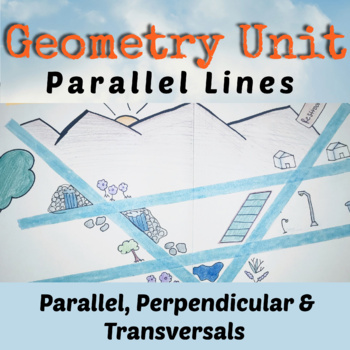 Geometry Unit 3 Parallel, Perpendicular and Transversals