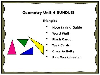 Geometry Unit 4 Triangles BUNDLE