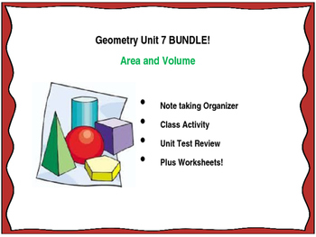 Geometry Unit 7 BUNDLE Area and Volume