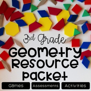 Geometry Unit {Games, Activities, Assessments}